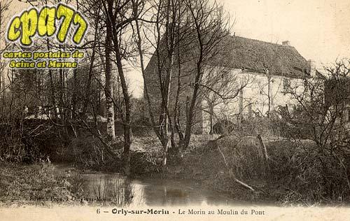 Orly Sur Morin - Le Morin au Moulin du Pont