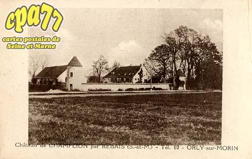 Orly Sur Morin - Château de Champlion par Rebais (S.-et-M.) - Tél. 10