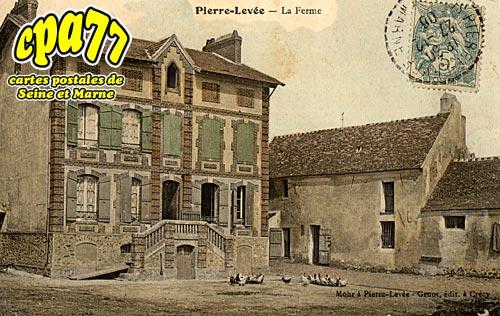 Pierre Levée - La Ferme