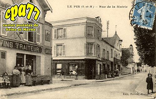 Le Pin - Rue de la Mairie