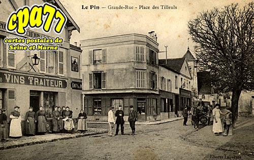 Le Pin - Grande-Rue - Place des Tilleuls