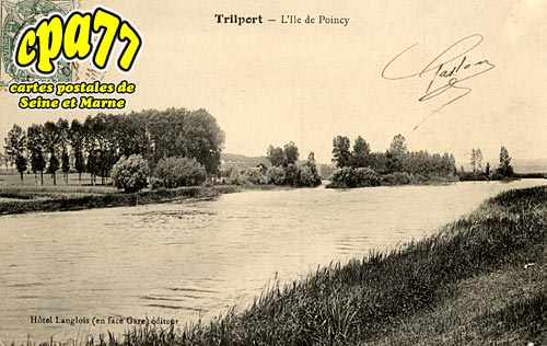 Poincy - Trilport - L'Ile de Poincy