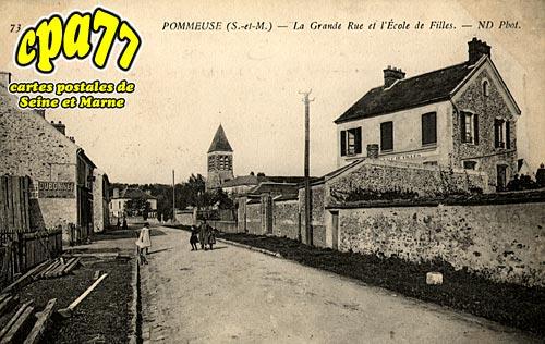 Pommeuse - La Grande Rue et l'Ecole de Filles