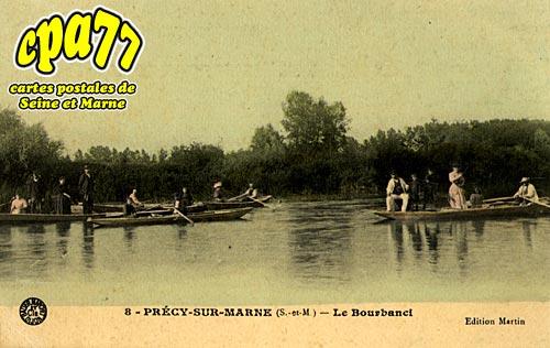 Précy Sur Marne - Le Bourbanci