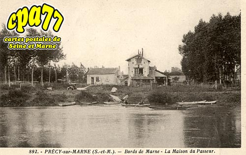 Précy Sur Marne - Bords de Marne - La Maison du Passeur