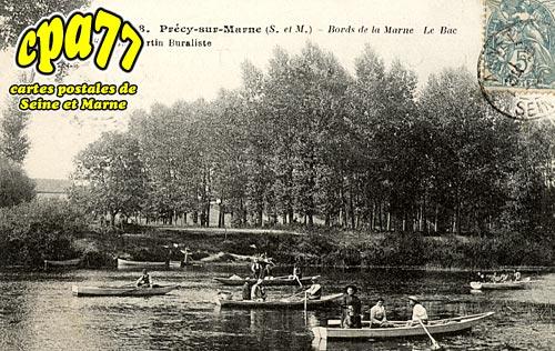 Précy Sur Marne - Bords de Marne - Le Bac