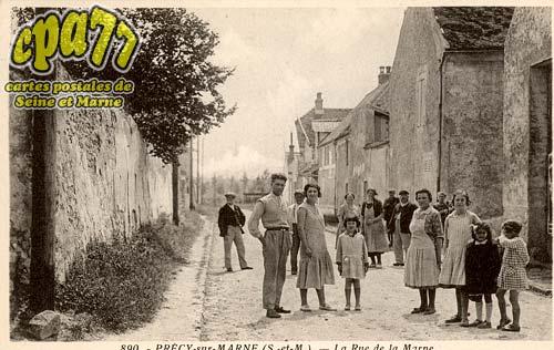 Précy Sur Marne - La Rue de la Marne