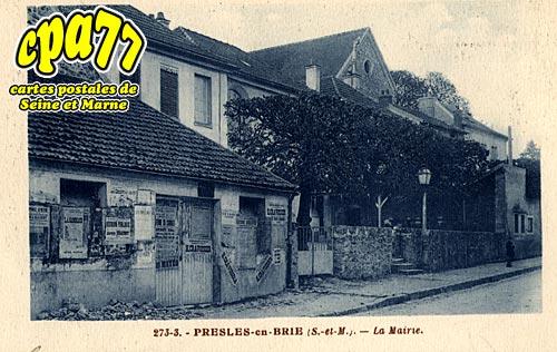 Presles En Brie - La Mairie