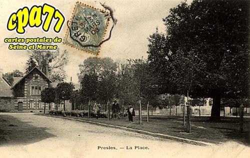 Presles En Brie - La Place