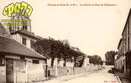 Presles En Brie - La Mairie et Rue de Villepatour