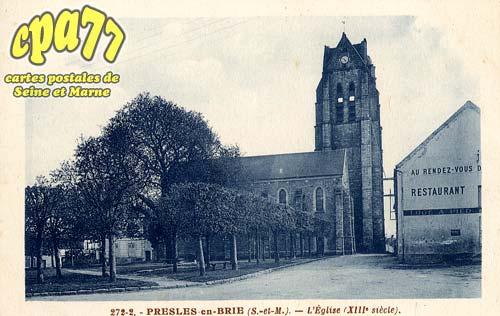 Presles En Brie - L'Eglise (XIIIe siècle)