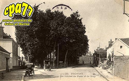 Provins - Carrefour des Routes de Paris et de Bray