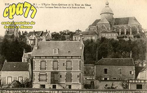 Provins - L'Eglise Saint-Quiriace et la Tour de César. Vue prise du Rempart du Midi, entre l'ancienne Porte du Buat et la Porte de Paris