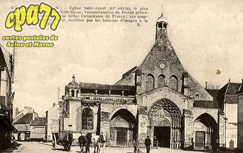 Provins - Eglise Saint-Ayoul (XIe siècle) , le plus ancien monument de la Ville-Basse, l'ornementation du Portail principal rappelle celle des plus belles Cathédrales de France.