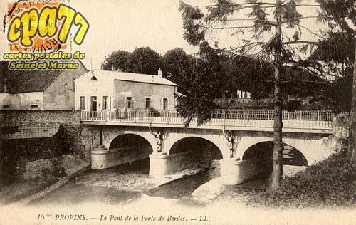 Provins - Le Pont de la Porte de Bordes