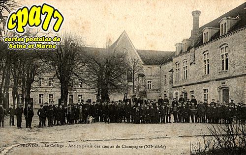 Provins - Le Collège - Ancien palais des comtes de Champagne XIIe siècle)