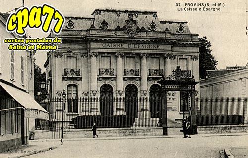 Provins - La Caisse d'Epargne