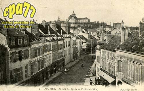 Provins - Rue du Val (prise de l'Hôtel de Ville)