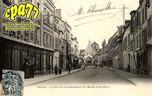 Provins - La Rue de la Cordonnerie et l'Eglise Saint-Ayoul