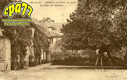 Quincy Voisins - La Cour du Château