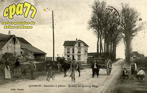 Quincy Voisins - Carrière à Plâtre - Entrée de Quincy-Ségy