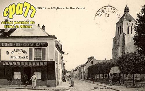 Quincy Voisins - L'Eglise et la Rue Carnot