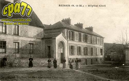 Rebais - Hôpital Civil