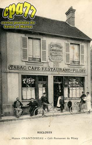 Recloses - Maison Chantoiseau - Café Restaurant du Pilory