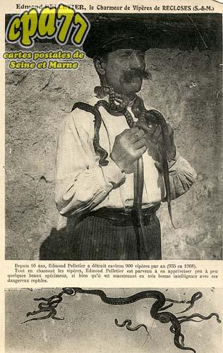 Recloses - Edmond Pelletier, le charmeur de Vipères de Recloses (S.-et-M.)