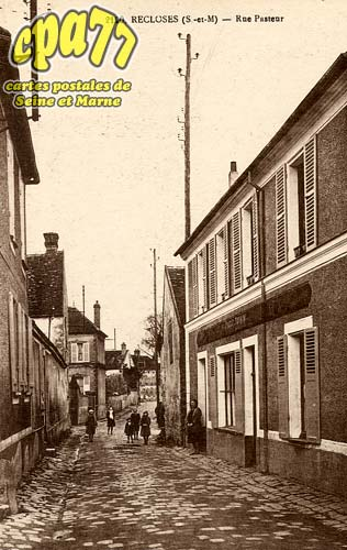Recloses - Rue Pasteur