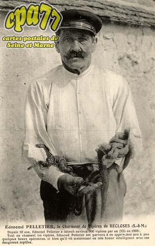 Recloses - Edmond Pelletier, le Charmeur de Vipères de Recloses