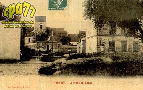 Recloses - La Place et l'Eglise