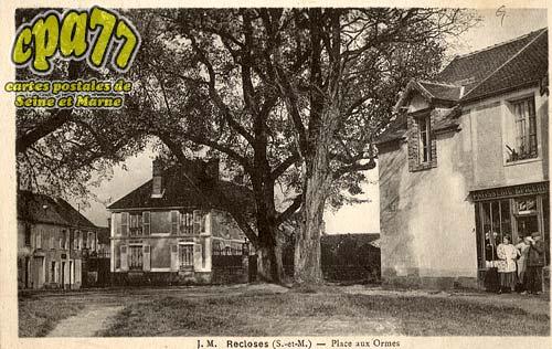 Recloses - Place aux Ormes