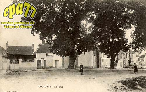 Recloses - La Place