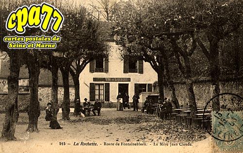 La Rochette - Route de Fontainebleau - La Mère Jean-Claude