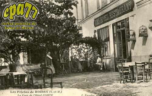 Roissy En Brie - La Cour de l'Hôtel Comte