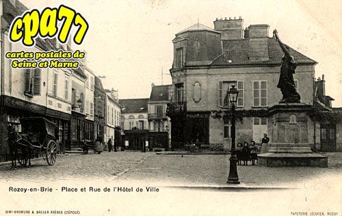 Rozay En Brie - Place et Rue de l'Hôtel de Ville
