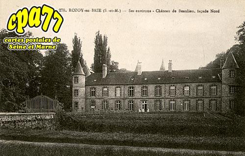 Pécy - Rozoy-en-Brie - Ses environs - Château de Beaulieu, façade Nord