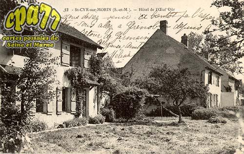 St Cyr Sur Morin - Hôtel de l'Œuf Dûr