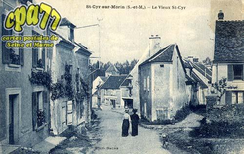 St Cyr Sur Morin - Le Vieux St-Cyr