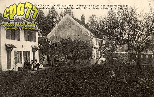 St Cyr Sur Morin - Auberge de l'Œuf dur et du Commerce (On voit encore la chambre où coucha Napoléon 1er le soir de la bataille de Montmirail)