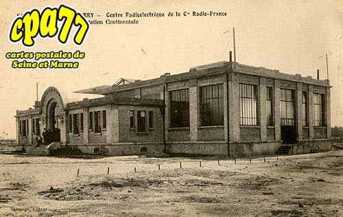 St Fargeau Ponthierry - Centre Radioélectrique de la Cie Radio-France