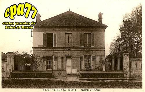 St Fargeau Ponthierry - Tilly - Mairie et Ecole