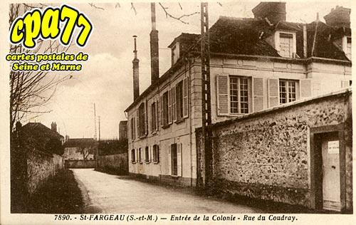 St Fargeau Ponthierry - Entrée de la Colonie - Rue du Coudray