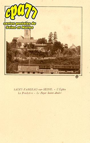 St Fargeau Ponthierry - L'Eglise - Le Presbytère - Le Foyer Saint-André