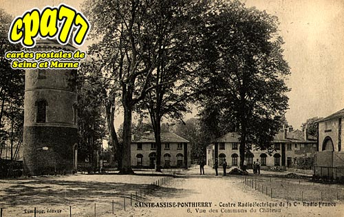 St Fargeau Ponthierry - Centre Radioélectrique de la Cie Radio-France - Vue des communs du Château