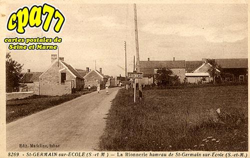 St Germain Sur école - La Rionnerie, hameau de St-Germain-sur-Ecole