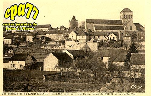 St Loup De Naud - Vue générale, avec sa vieille Eglise datant du XIIe siècle et sa vieille Tour