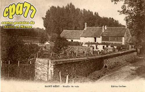 St Méry - Moulin de voie