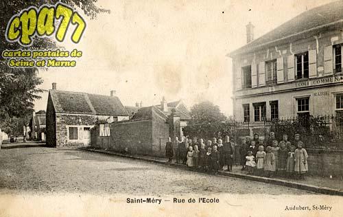 St Méry - Rue de l'Ecole